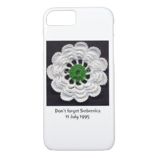 Never Forget Srebrenica iPhone 7 Case