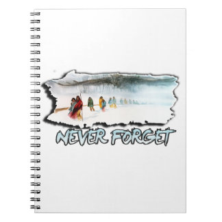 Never Forget the Trail of Tears Notebook
