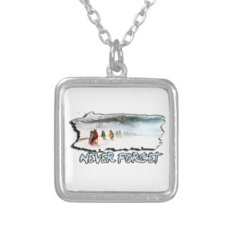 Never Forget the Trail of Tears Silver Plated Necklace