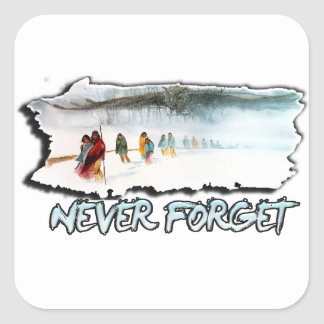 Never Forget the Trail of Tears Square Sticker