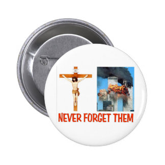 NEVER FORGET THEM BUTTONS