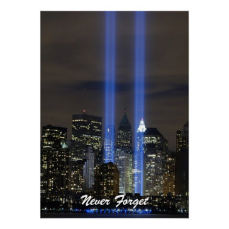 Never Forget Twin Towers Remembrance Day Poster