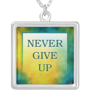 Never Give Up - 3 Word Quote Necklace