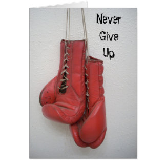 Never Give Up, boxing gloves CARD