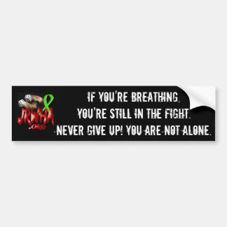 Never Give Up! Bumper Sticker