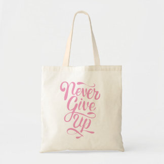 Never give up calligraphy pink statement tote