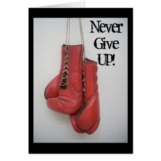 Never Give Up Card Boxing Gloves
