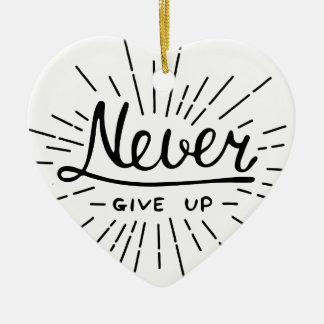 Never Give Up Ceramic Heart Decoration