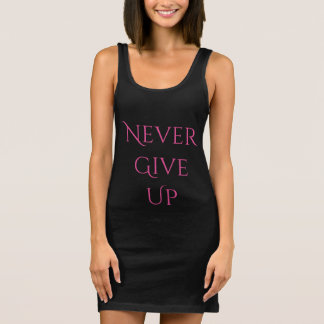 Never Give Up Dress