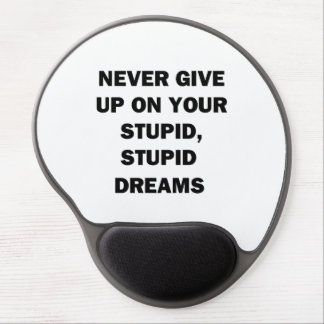 Never Give Up Gel Mouse Pad