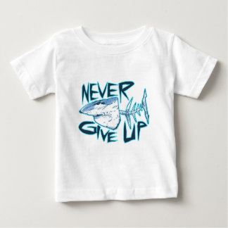 never give up great white shark baby T-Shirt
