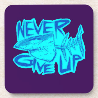 never give up great white shark beverage coaster
