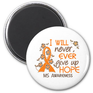 Never Give Up Hope 4 MS Magnet
