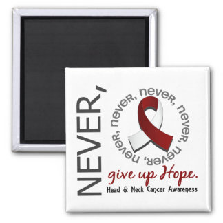 Never Give Up Hope Head And Neck Cancer Magnet