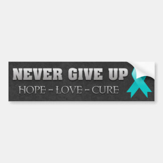 Never Give Up Hope Ovarian Cancer Awareness Bumper Sticker