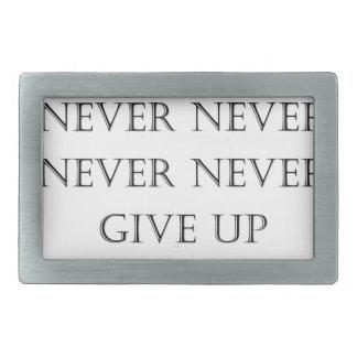 Never give up rectangular belt buckle