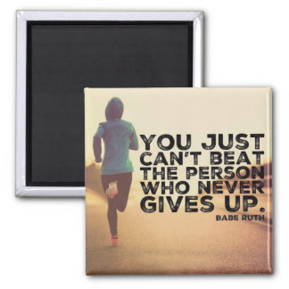 Never Give Up - Running Workout Inspirational Magnet