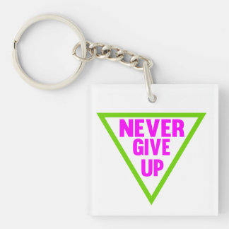 Never Give Up Single-Sided Square Acrylic Key Ring