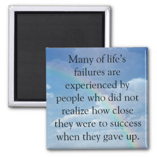 Never Give Up Square Magnet