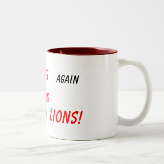 never give up! Two-Tone coffee mug