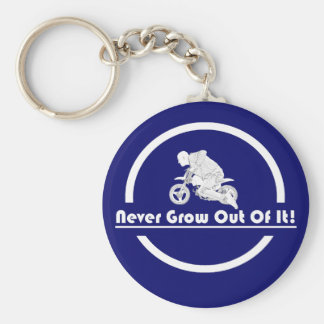 Never Grow Out of It Keychain