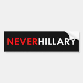 Never Hillary Bumper Sticker (Black)