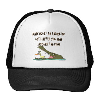 Never Insult an Alligator Humor Mesh Hat