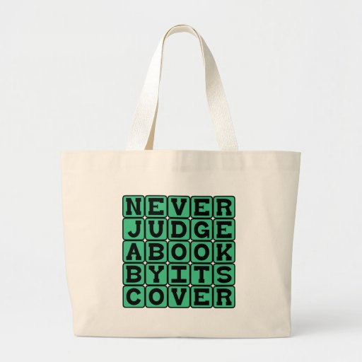 Never Judge A Book By Its Cover Tote Bag