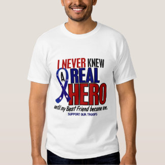 Never Knew A Hero 2 Best Friend (Support Our Troop Tees