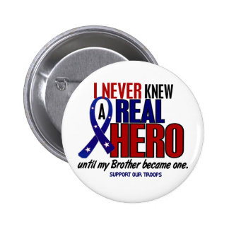 Never Knew A Hero 2 Brother (Support Our Troops) 6 Cm Round Badge