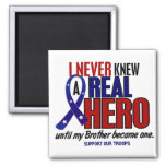 Never Knew A Hero 2 Brother (Support Our Troops) Square Magnet