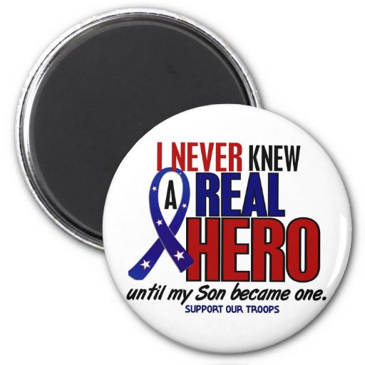 Never Knew A Hero 2 Son (Support Our Troops) Refrigerator Magnets