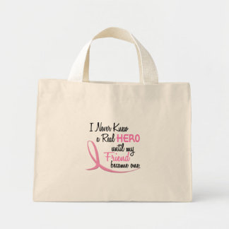 Never Knew A Real Hero 3 Friend BREAST CANCER Canvas Bags