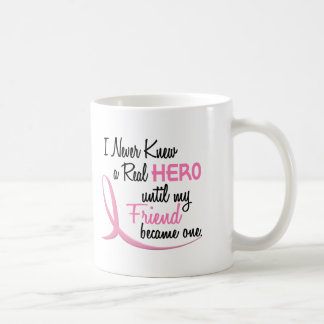 Never Knew A Real Hero 3 Friend BREAST CANCER Coffee Mugs