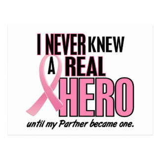 Never Knew A Real Hero PARTNER Breast Cancer Postcards
