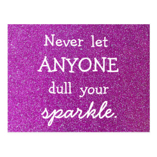Never Let Anyone Dull Your Sparkle -Purple Glitter Postcard