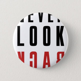 Never Look Back 6 Cm Round Badge