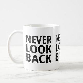 Never Look Back Inspirational Typography Basic White Mug