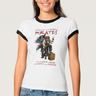 Never Meddle With Pirates T-Shirt