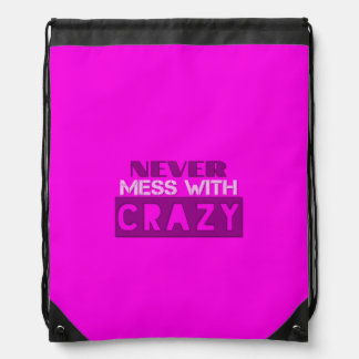 Never Mess With Crazy Solid Rucksack