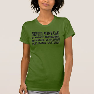 NEVER MISTAKE SHIRTS