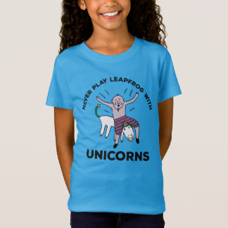 Never play leapfrog with Unicorns Funny T-Shirt