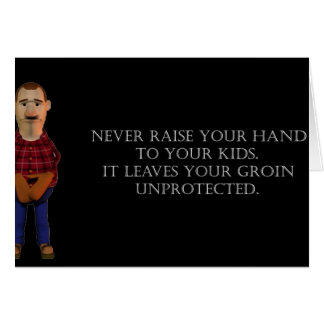 Never Raise Your Hands Greeting Card