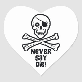 Never Say Die Black Text Sticker