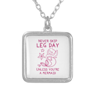 Never Skip Leg Day Unless You're A Mermaid Square Pendant Necklace