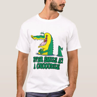 never smile at a crocodile T-Shirt