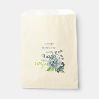 NEVER STOP BELIEVING IN HOPE MIRACLES EVERYDAY FAVOUR BAG