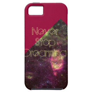 Never Stop Dreaming Iphone 5 Case