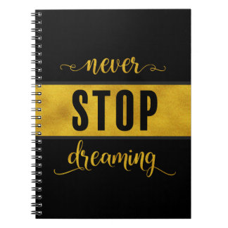 never stop dreaming notebook