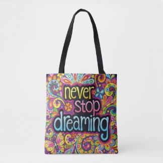 Never Stop Dreaming Tote Bag / Cross Body Bag